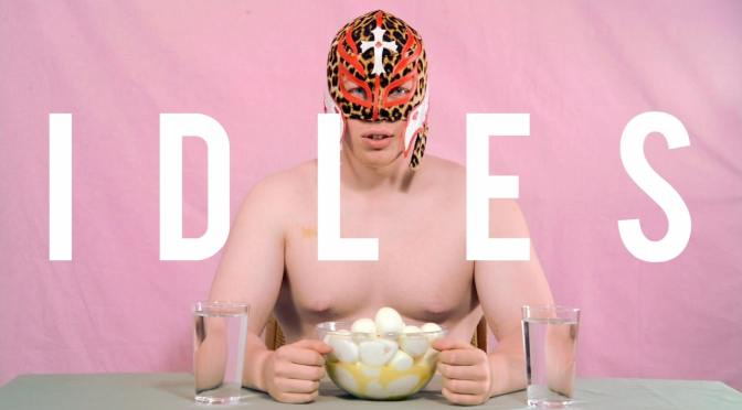 New Music: Idles – 'Queens' Music Video